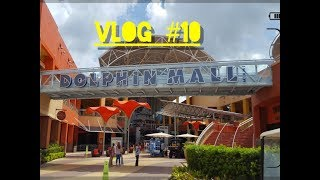 YOU NEED TO GO TO DOLPHIN MALL !! - VLOG #10