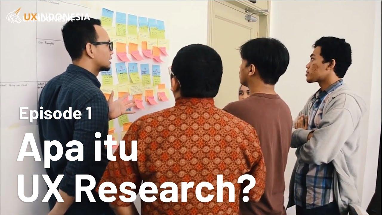 UXResearch (Episode1): Apa itu UX Research? - YouTube