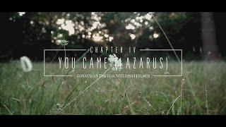Beautiful Surrender // Chapter IV // Jonathan & Melissa Helser