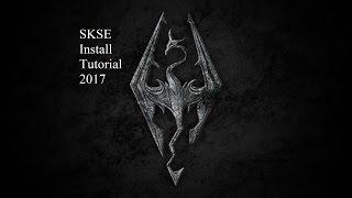 SKSE (Skyrim Script Extender) Install Tutorial 2017