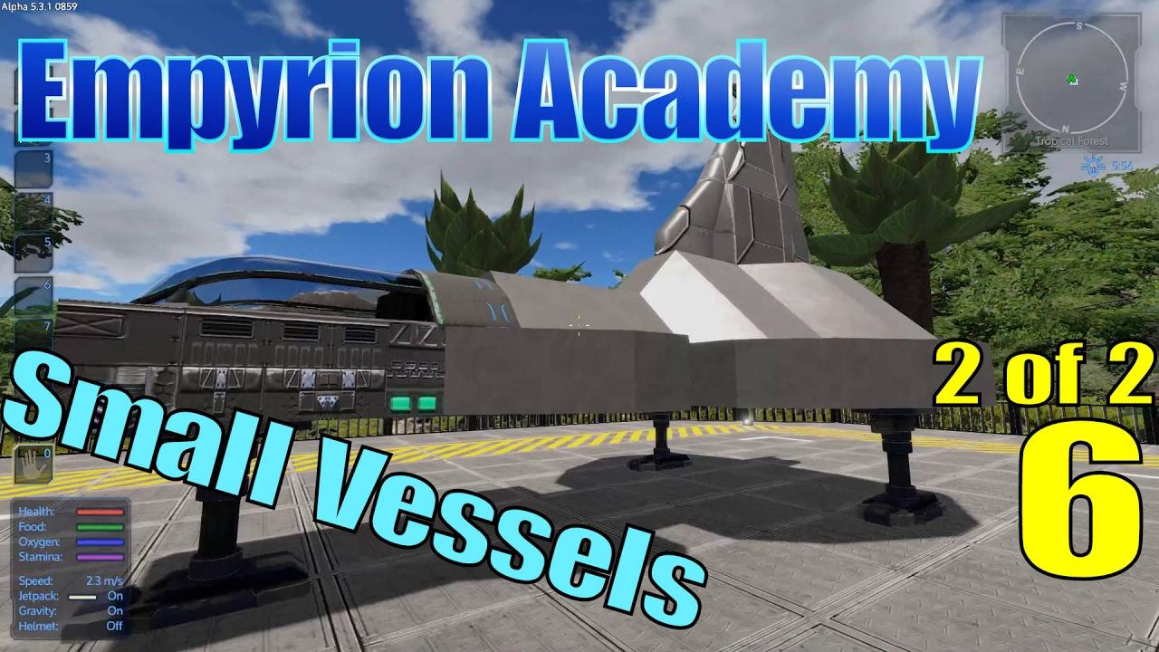 Empyrion Academy - Small Vessels (2of2) - Смотреть видео