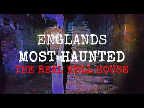 ENGLANDS MOST HAUNTED HOUSE   DOCUMENTARY 2017