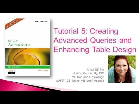 Access Tutorial 5: Creating Advanced Queries