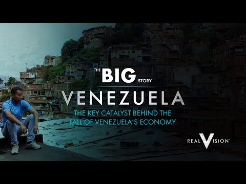 The Fall Of Venezuela's Economy (Venezuela: State Of Disaster) | The Big Story | Real Vision™