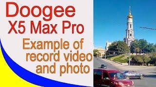 Doogee X5 Max Pro бюджетний 4G смартфон. Приклад запису відео і фото