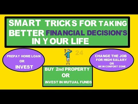 Secret of taking better financial decisions in your life 4 point decision making framework