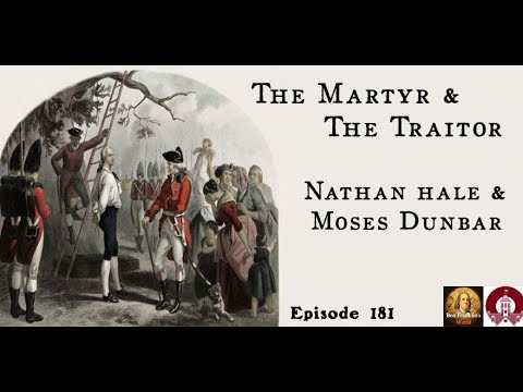 The Martyr and the Traitor Moses Dunbar and the American Revolution Nathan Hale