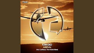 Arrival (The Avains Remix)