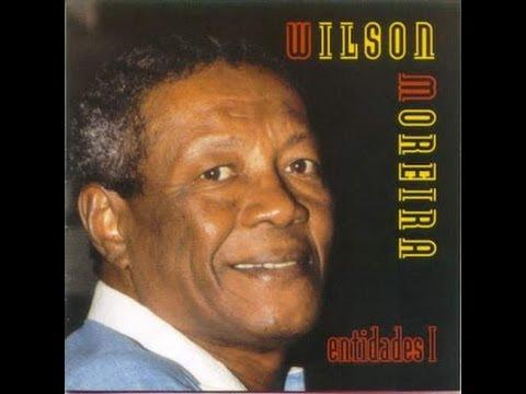 Wilson Moreira   -    Entidades I   -   (2002)  -    album completo