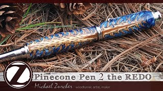 Pinecone & Resin Pen 2 the REDO : Making of