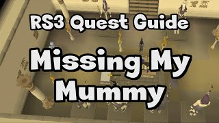 RS3: Missing My Mummy Guide - RuneScape