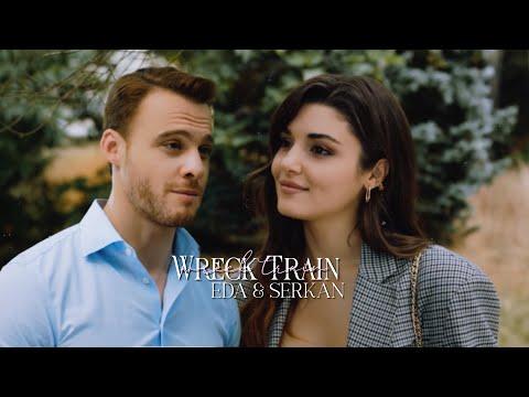 Eda & Serkan | Wreck Train