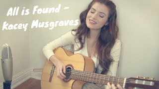 Download lagu All is Found - Kacey Musgraves cover 💕