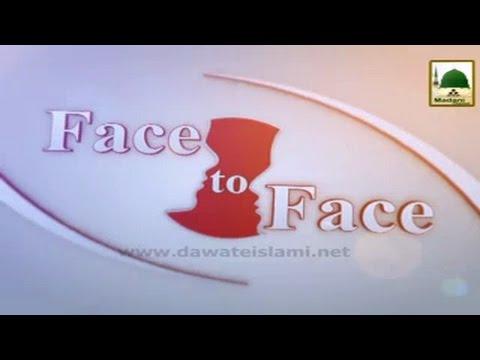 Face To Face ( Showbiz 17.03.2017 ) شوبز سے وابسطہ لوگوں کے سوالات اور حاجی عمران عطاری کے جوابات