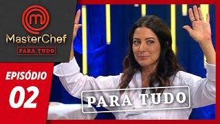 MASTERCHEF PARA TUDO (02/04/2019) | EP 02