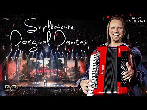 Simplesmente Dorgival Dantas - DVD COMPLETO - OFICIAL
