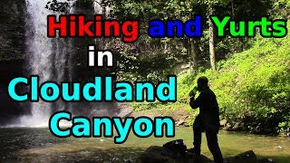 Yurt Camping and Hiking in Cloudland Canyon, Georgia