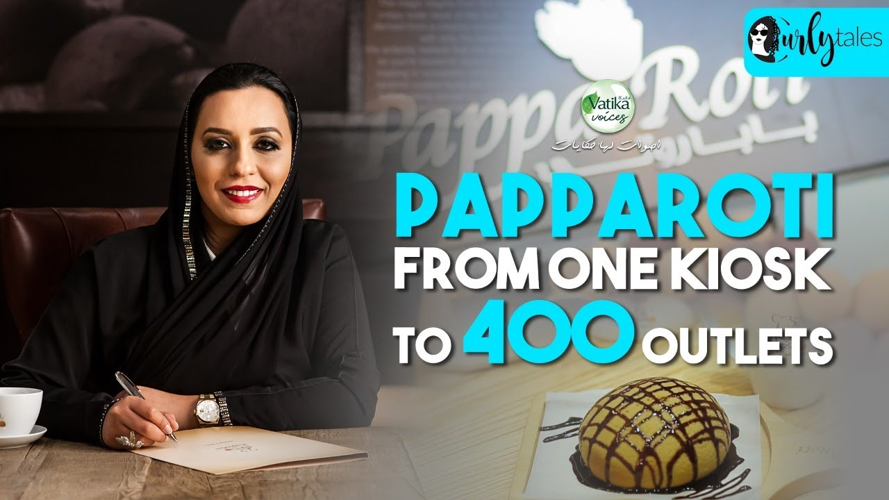 PappaRoti Founder Shares Her Success Story - From One Store To Over 400 Outlets l Curly Tales UAE