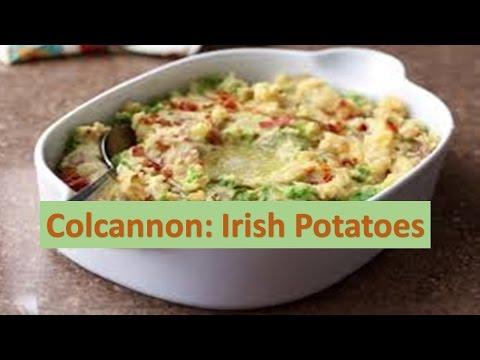 Colcannon: Irish Potatoes