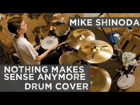 Mike Shinoda - Nothing Makes Sense Anymore (New Song) - Drum Cover / Arrangement