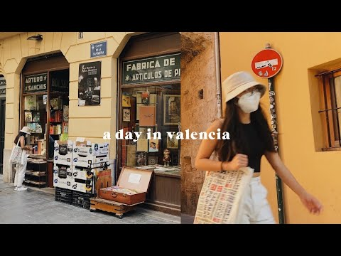 A day in Valencia, Spain | un día bonito en España