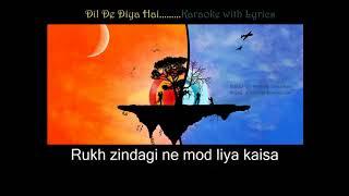 Dil De Diya Hai Karaoke with Sync Lyrics