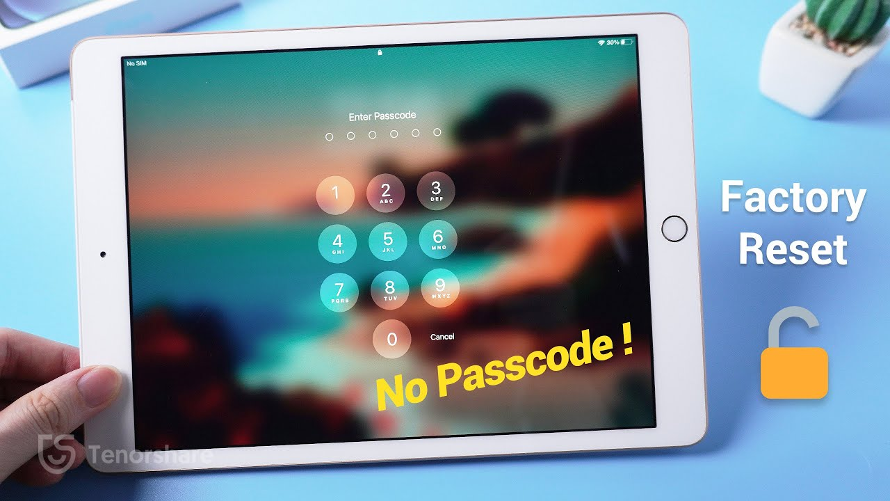 How to Factory Reset iPad without Passcode