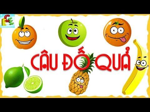 Câu đố vui cho bé các loại trái cây phát triển tư duy cho trẻ | dạy bé học các loại quả | ECE