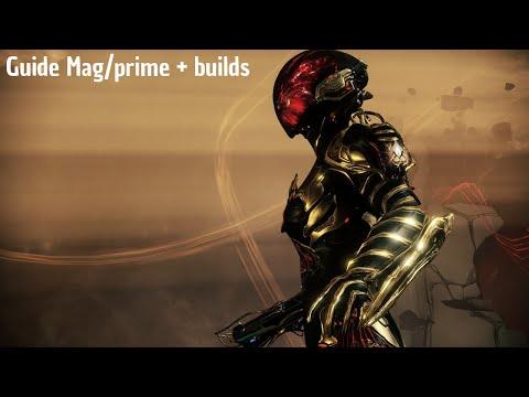 Warframe   Guide Mag/prime + Builds [FR] VS LVL 1000+