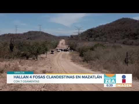 Hallan cuatro fosas clandestinas en Mazatlán, Sinaloa | Noticias con Francisco Zea