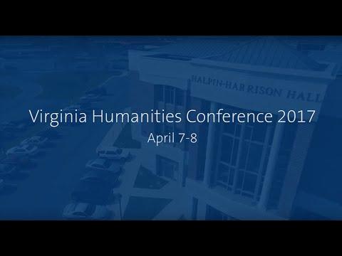 Virginia Humanities Conference 2017 at Shenandoah University
