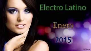 Electro Latino Enero 2015 (DJ Vince)