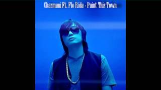 Charmani ft. Flo Rida - Paint This Town