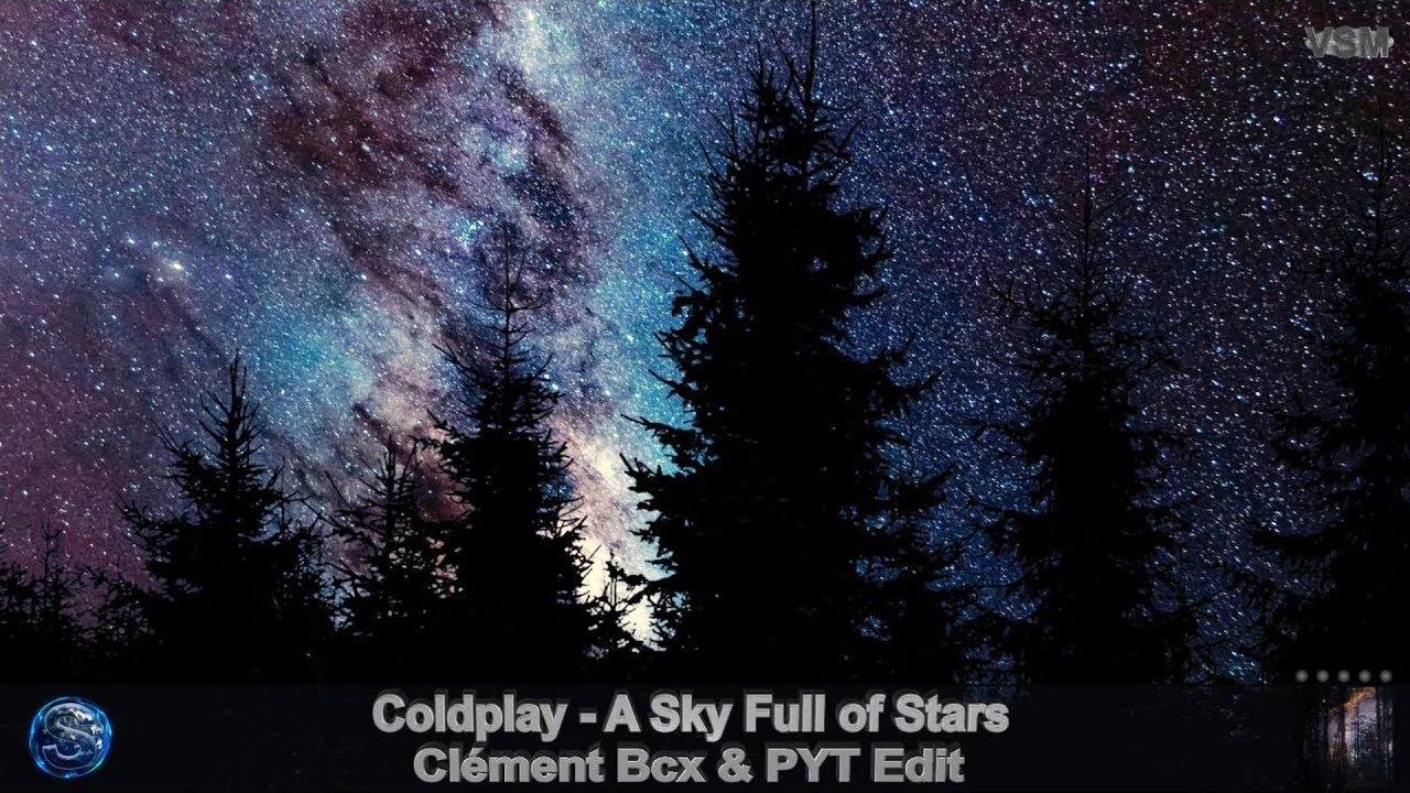 Coldplay - A Sky Full of Stars (Clément Bcx & PYT Edit)