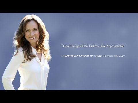 How To Signal Men That You Are Approachable from YouTube · Duration:  13 minutes 45 seconds