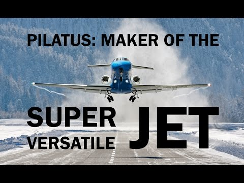Pilatus Aircraft: Manufacturer of the PC-12 NG and the PC-24 Super Versatile Jet