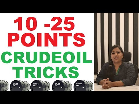 Crude Oil 10 to 25 Points Tricks | Working Professionals  Strategy