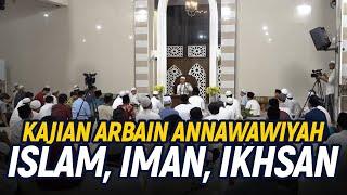 "[LIVE] Kajian Arbain Annawawiyah ""Islam,Iman dan Ikhsan"" - Habib Novel Alaydrus - 14 Agustus 2020"