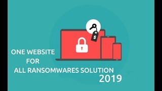 One Website For All Ransomwares Solution 2019
