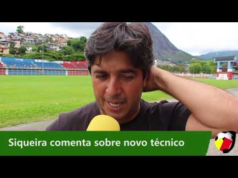 José Siqueira- Comenta sobre novo técnico para a temporada 2018