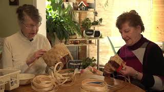 Basket Making with Jean and Florence