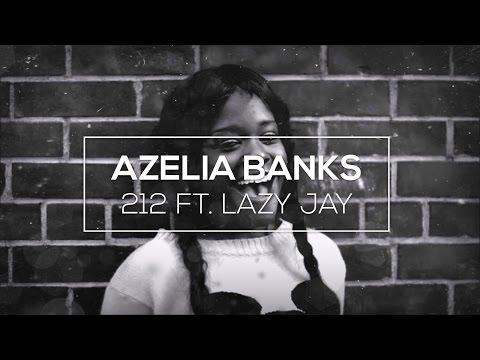 AZEALIA BANKS - 212 FT. LAZY JAY (MACE Bootleg)