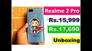 Realme 2 Pro Unboxing |Realme 2 Pro Beast Budget Phone