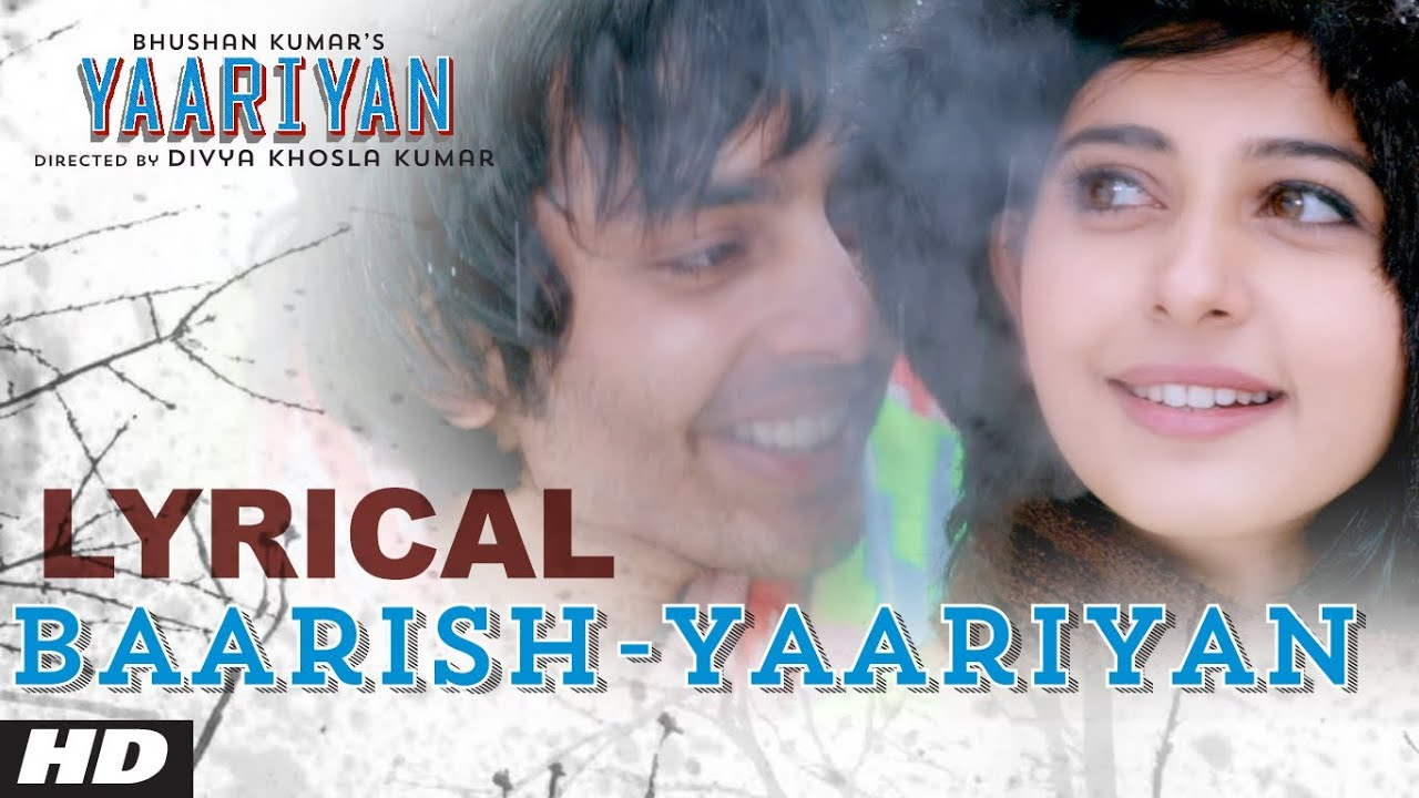 yaariyan movie song baarish female version download