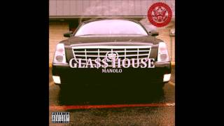Manolo - Gla$$ House - Maan
