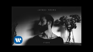 Jaymes Young - Stone [Official Audio]