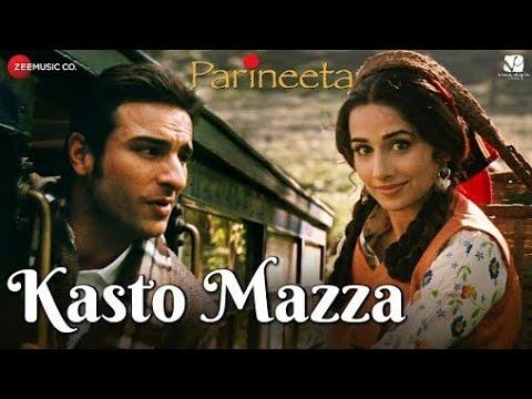 Kasto Mazza   Parineeta   Saif Ali Khan & Vidya Balan   Sonu Nigam & Shreya Ghoshal
