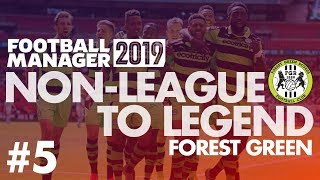 Non-League to Legend FM19   FOREST GREEN   Part 5   PLAY-OFF PUSH?   Football Manager 2019