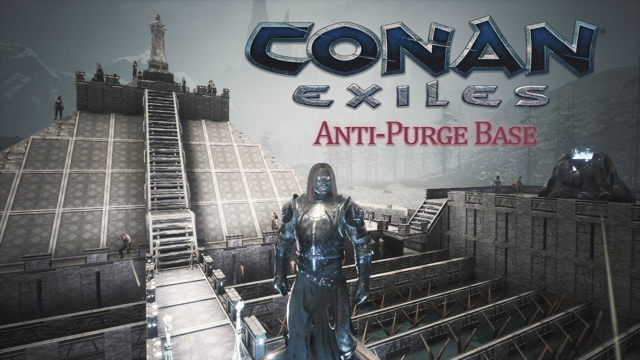 Conan Exiles - Anti-Purge Base - The Age of Calamitous