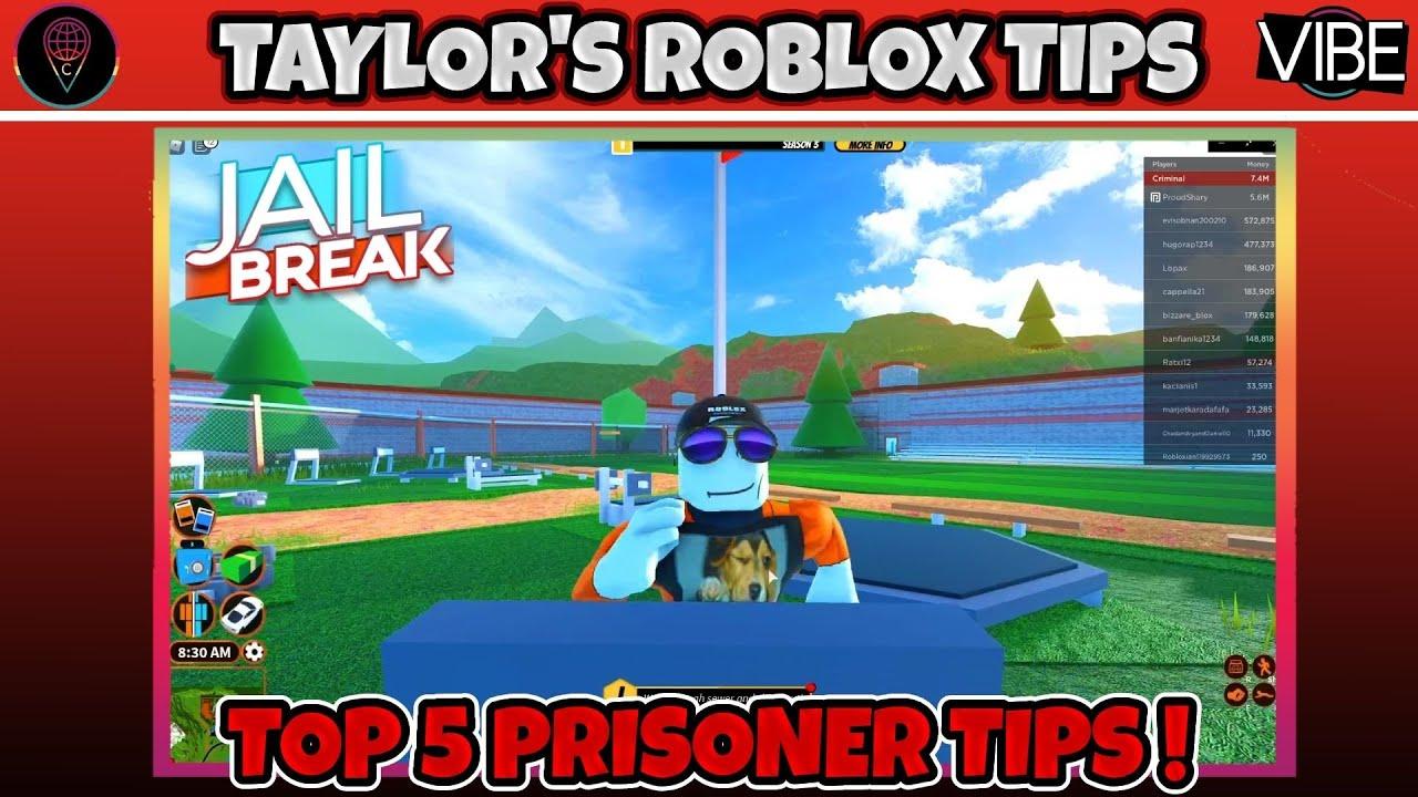 Taylor's Top 5 Roblox Prison Break Tips: Prisoner